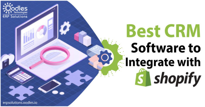 CRM Integrations for Shopify/ Shopify CRM Plugin