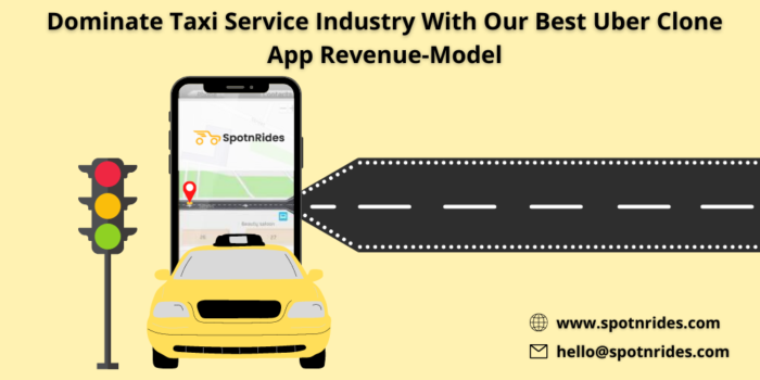Dominate Taxi Service Industry With Our Best Uber Clone App Revenue-Model