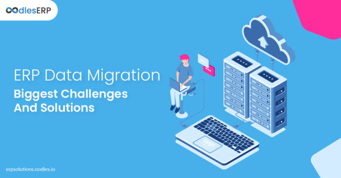 ERP Data Migration: Biggest Challenges and Solutions