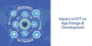 Impact of IoT on Mobile App and Web Development   IoT has brought a tremendous change in technol ...
