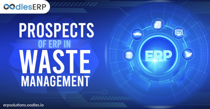 Prospects of ERP in Waste Management
