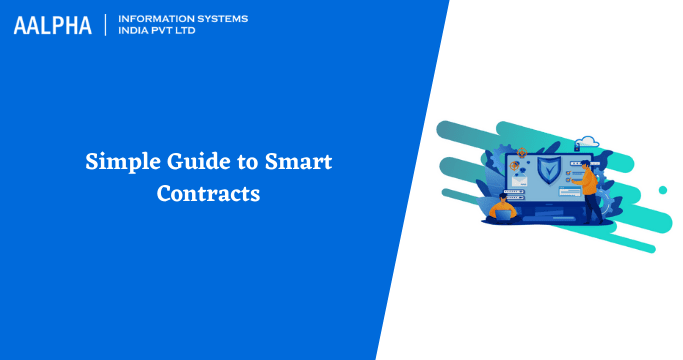 Simple Guide to Smart Contracts : Smart Contract Development
