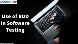 The Use of BDD In Software Testing