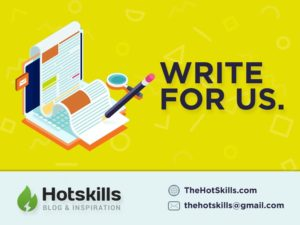 Write For Us   Guest Post   Web Design Blog – TheHotSkills