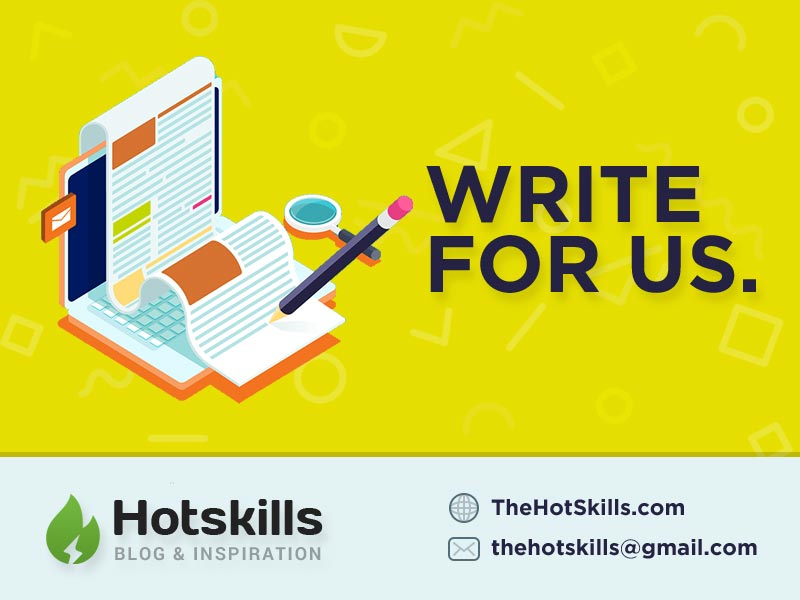 Write For Us | Guest Post | Web Design Blog – TheHotSkills