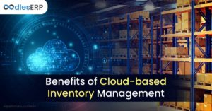 Benefits of Cloud-based Inventory Management | ERP solutions Oodles