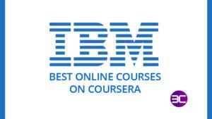 Best IBM Free Online Courses on Coursera 2021 | 3C- Best IBM Online Certification Courses on Cou ...