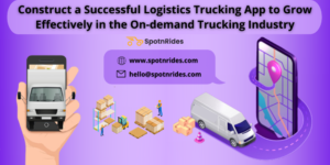 Construct a Successful Logistics Uber for Truck App to Grow Effectively in the On-demand Truckin ...