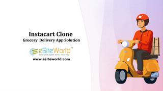 Establish Smart Grocery Business: Instacart Clone  Instacart Clone is an on-Demand Grocery Deliv ...