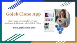 Gojek Clone App for Multi-services Business in Vietnam
