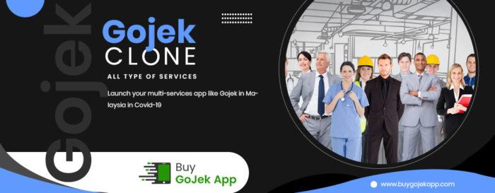 Gojek Clone – Launch This Super App in Malaysia in COVID19