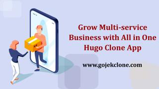 Grow Multi-service Business with All in One Hugo Clone App