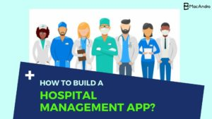 Top Notch Hospital Management Software Solutions  Custom Hospital Management App Development Sol ...