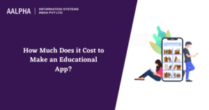 How Much Does it Cost to Make an Educational App?