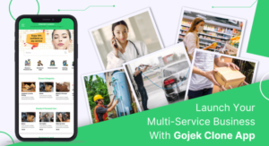 Launch Your Multi-Service Business With Gojek Clone App