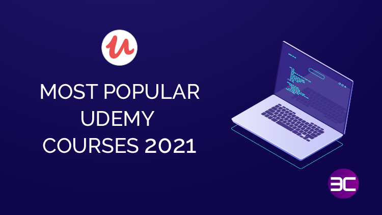 50 MOST Popular Udemy Courses 2021 [Best Seller & Highest Rated]   3C