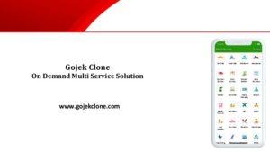 On Demand Multi Service Solution: Gojek Clone