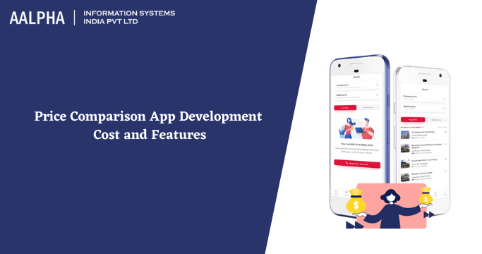 Price Comparison App Development Cost and Features