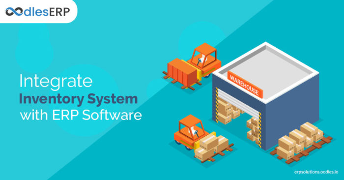 Reasons Why You Must Integrate Inventory System With ERP