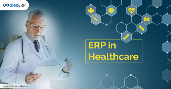 The Role Of ERP Software In The Healthcare Industry