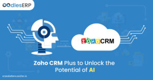 Unlocking the advantages of AI with Zoho CRM Plus