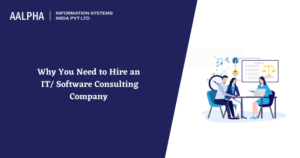 Why you need to Hire an IT/ Software Consulting Company