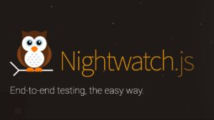 A Look at End-to-end Testing in Nightwatch v2.0