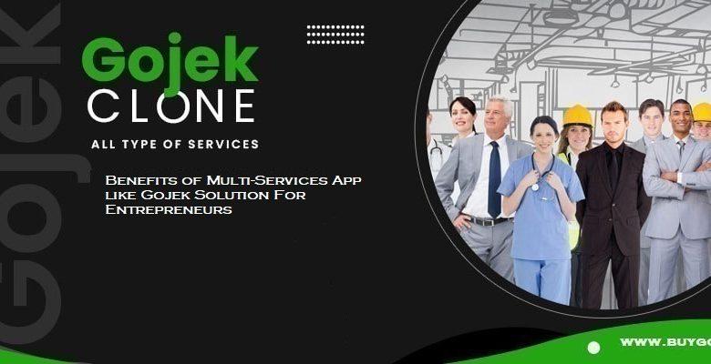 Benefits of Multi-Services App like Gojek Solution For Entrepreneurs The blog posts explain the  ...