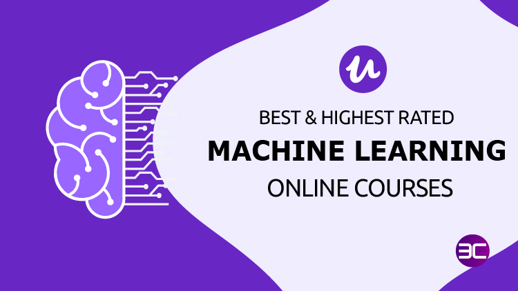 10 Best Machine Learning Certification Courses on Udemy 2021 | 3C