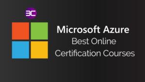 20+ Best Microsoft Azure Online Courses & Certifications 2021   3C