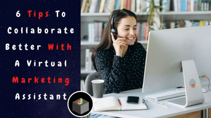 ⭐️⭐️⭐️⭐️⭐️ Tips to collaborate better with a #VirtualMarketingAssistant 🔥    The following 6 tip ...