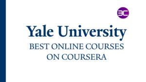 40+ Best Yale University Online Courses 2021 | 3C