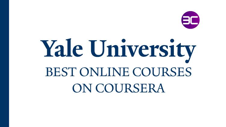 40+ Best Yale University Online Courses 2021   3C