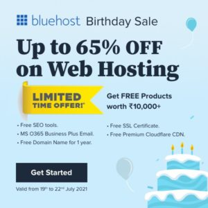 Bluehost India Birthday Sale 2021 : Over 65% OFF Hosting + Free Domain & SSL