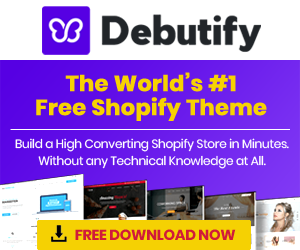 ⭐⭐⭐⭐⭐ Debutify For Free shopify themes Download or Install Without Knowing any coding skills Her ...