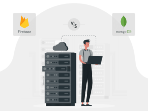 Firebase Vs MongoDB – Out of The Two Which One To Choose?