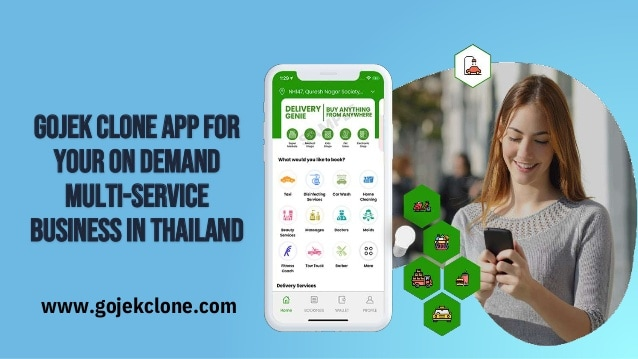Gojek Clone App for Your On Demand Multi Service Business in Thailand