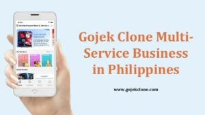 Gojek Clone Multi-Service Business in Philippines