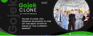 Gojek Clone: On-demand business is one of the best startup ideas in the current market