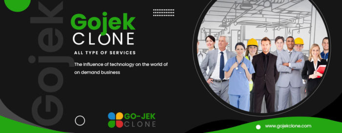 Gojek Clone – The Influence of technology on the world of on demand business
