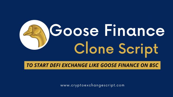 Goose Finance Clone Script   Goose Finance Clone