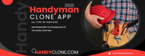 What Makes Handy Clone App A Right Choice To Get Started Your Home Service Business?