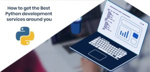 In this article you can find the futures and benefits of the best python development, it increas ...