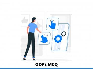 Read a Top Best OOPs MCQ Questions 2021 – InterviewMocks