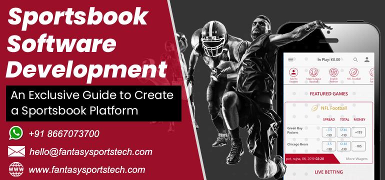 Sportsbook Software Development – An Exclusive Guide to Create a Sportsbook Platform  Fantasy Sp ...