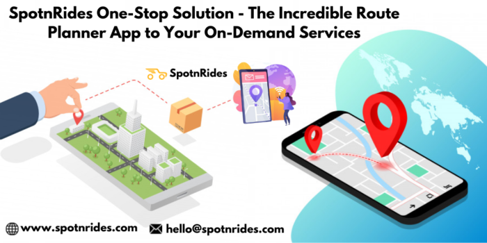 SpotnRides One-Stop Solution – The Incredible Route Planner App to Your On-Demand Services