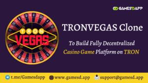 TronVegas Clone | Build Decentralized Casino Gaming like TronVegas