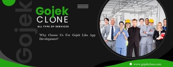 Why Choose Us For Gojek Like App Development?