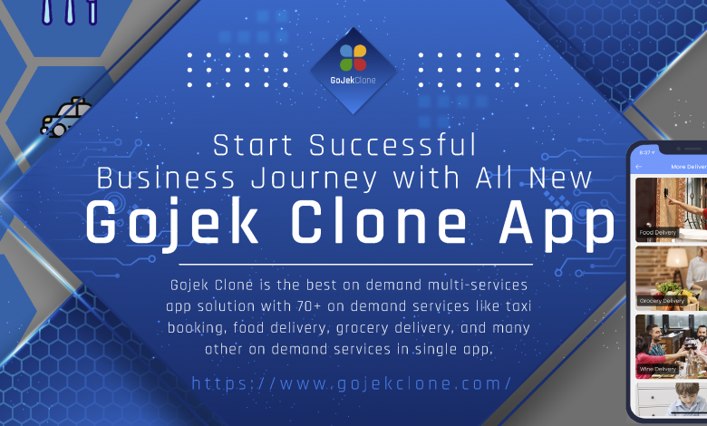 The Gojek Clone App – What are the unique features you need to know?