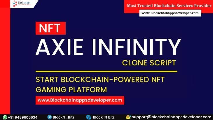 Axie Infinity Clone Script | Axie Infinity NFT MarketPlace Clone | Create NFT Game Like Axie Inf ...